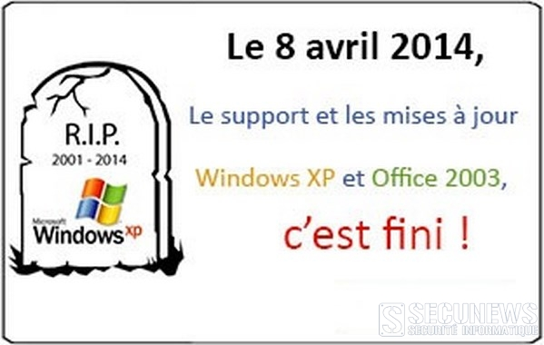 (RAPPEL) Microsoft abandonne le support de Windows XP et office 2003 le 8 avril 2014