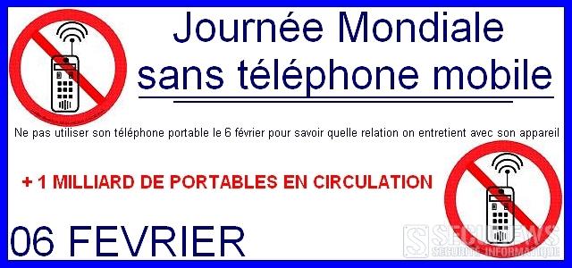 Journée Mondiale sans téléphone mobile, le 6,7 et 8 février