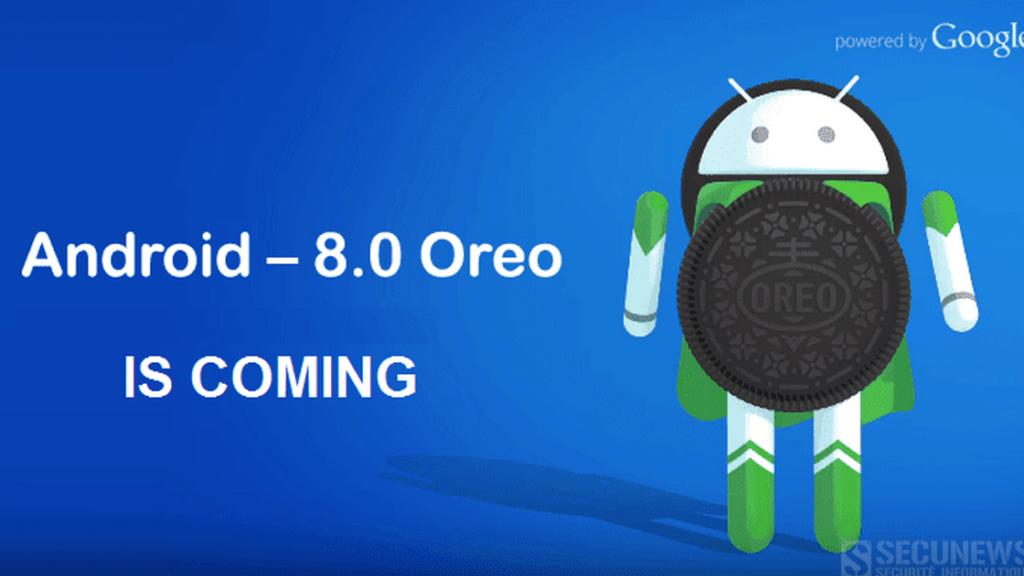 'Android Oreo', ce qu'il faut savoir sur la 8eme version d'Android