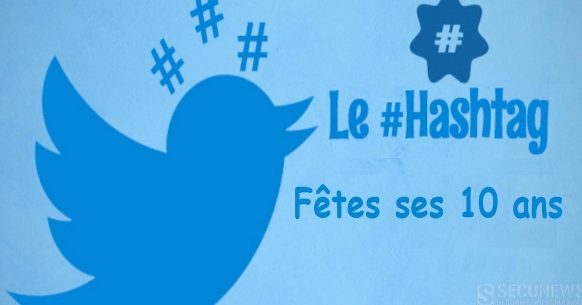 D'une simple idée à des milliards de partages: le #hashtag fête ses 10 ans